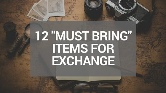12 Things You Must Pack In Your Luggage Before Exchange