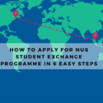How to Apply for NUS Student Exchange Programme in 6 Easy Steps