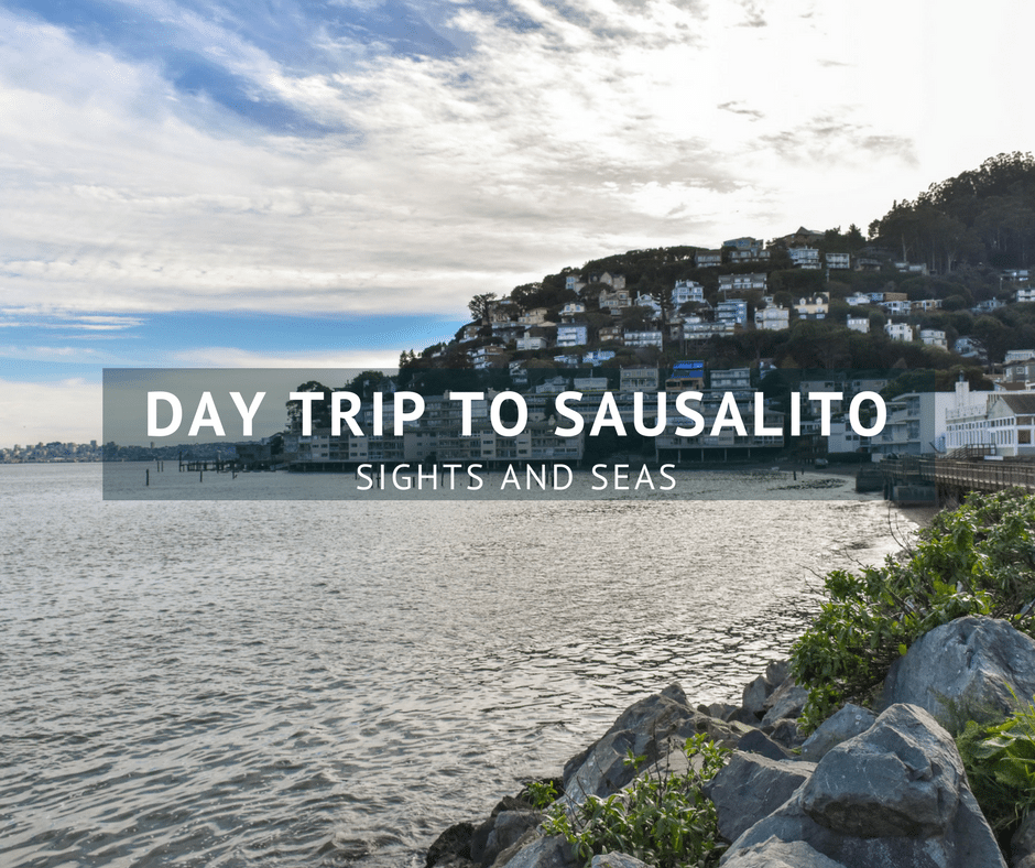 Day Trip to Sausalito