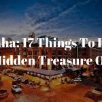 Omaha: 17 Things To Do In The Hidden Treasure Of U.S.