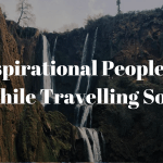 10 Inspirational People I Met While Travelling Solo